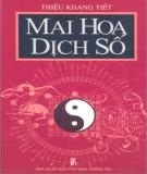 Ebook Mai hoa dịch số: Phần 1 - Thiệu Khang Tiết