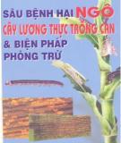 Ebook Sâu bệnh hại ngô cây lương thực trồng cạn & biện pháp phòng trừ: Phần 1 - GS.TS. Đường Hồng Dật