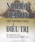 Ebook Nghiện heroin các phương pháp điều trị - BS. Nguyễn Minh Tuấn