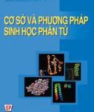 Ebook Cơ sở và phương pháp sinh học phân tử - Chu Hoàng Mậu