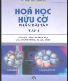 Ebook Hóa học hữu cơ - Phần bài tập: Tập 1 - GS.TSKH. Ngô Thị Thuận
