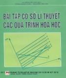 Ebook Bài tập Cơ sở lý thuyết các quá trình Hóa học - NXB Giáo dục