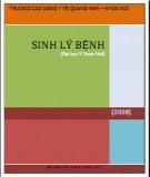 Ebook Sinh lý bệnh: Phần 1 - BS. Nguyễn Đình Tuấn