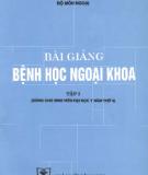 Ebook Bài giảng Bệnh học ngoại khoa: Tập 1 - PGS. Hà Văn Quyết