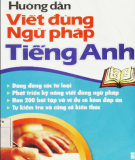 Ebook Hướng dẫn viết đúng ngữ pháp tiếng Anh: Phần 1 - Thanh Thảo, Thanh Hoa