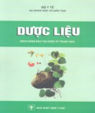 Ebook Dược liệu (Sách dùng đào tạo dược sỹ trung học): Phần 1 - DS. Nguyễn Huy Công (chủ biên)