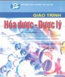 Giáo trình Hóa dược - Dược lý (Phần II): Phần 2 - DS. Nguyễn Thúy Dần (chủ biên)