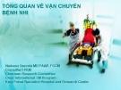 Bài giảng Tổng quan về vận chuyển bệnh nhi - Nadeem Qureshi MD FAAP, FCCM
