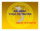 Bài giảng Y học cổ truyền - ThS. Tạ Thanh Tịnh