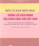 Ebook Hỏi và đáp môn học Đường lối cách mạng của ĐCS Việt Nam - NXB Chính trị Quốc gia