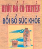 Ebook Rượu bổ cổ truyền bồi bổ sức khỏe - Lý Ứng, Cung Tân Nhàn