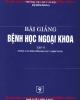 Ebook Bài giảng Bệnh học ngoại khoa: Tập 2 - PGS. Hà Văn Quyết