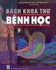 Ebook Bách khoa thư bệnh học (Tập 4) - GS.VS Phạm Song, PGS.TS. Nguyễn Hữu Quỳnh (đồng chủ biên)