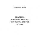 Ebook Hoạt động nghiên cứu khoa học Giáo dục của sinh viên Sư phạm: Phần 2 - Phạm Hồng Quang