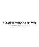Bài giảng Y học cổ truyền - ĐH Y Khoa Thái Nguyên