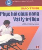 Giáo trình Phục hồi chức năng - Vật lý trị liệu - BS. Nguyễn Hữu Điền (chủ biên)
