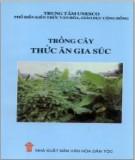 Ebook Trồng cây thức ăn gia súc: Phần 1 - TS. Đinh Văn Bình, ThS. Nguyễn Thị Mùi