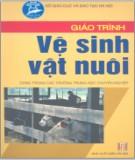 Giáo trình Vệ sinh chăn nuôi: Phần 1 - PGS. Đỗ Ngọc Hòe, BSTY. Nguyễn Minh Tâm