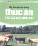 Ebook Kỹ thuật chế biến thức ăn cho gia súc nhai lại: Phần 1 - NXB Lao động