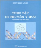 Ebook Thực tập di truyền y học: Phần 1 - NXB Y học