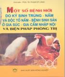 Ebook Một số bệnh mới do ký sinh trùng, nấm và độc tố nấm - bệnh sinh sản ở gia súc, gia cầm nhập nội và biện pháp phòng trị: Phần 1 - PGS. TS Phạm Sỹ Lăng (chủ biên)