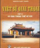 Ebook Việt sử giai thoại (Tập 8): Phần 1 - Nguyễn Khắc Thuần