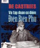 Ebook De Castries và tập đoàn cứ điểm Điện Biên Phủ: Phần 1 - NXB Hồng Đức