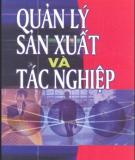 Ebook Quản lý sản xuất và tác nghiệp: Phần 2 - TS. Nguyễn Văn Nghiến