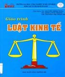 Giáo trình Luật kinh tế: Phần 1 - TS. Nguyễn Minh Tuấn (chủ biên)
