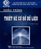 Giáo trình Thiết kế cơ sở dữ liệu: Phần 2 - Trịnh Minh Tuấn (biên soạn)