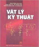 Giáo trình Vật lý Kỹ thuật: Phần 1 - Đặng Hùng (chủ biên)