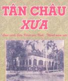 Ebook Tân Châu xưa: Phần 1 - Nguyễn Văn Kiềm, Huỳnh Minh