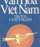 Ebook Văn hóa Việt Nam tìm tòi và suy ngẫm: Phần 1 - Trần Quốc Vượng