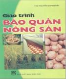 Giáo trình Bảo quản nông sản: Phần 1 - ThS. Nguyễn Mạnh Khải