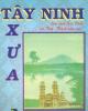 Ebook Tây Ninh xưa: Phần 1 - Huỳnh Minh