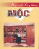 Ebook Học nghề Xây dựng Mộc: Phần 2 - Vương Kỳ Quân (chủ biên)