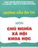 Hướng dẫn ôn Chủ nghĩa xã hội khoa học - PTS. Nguyễn Văn Dương (chủ biên)