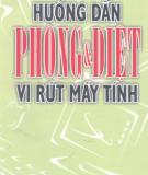 Ebook Phòng và diệt Virus máy tính: Phần 1 - Nguyễn Thành Cương