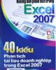 Ebook Hướng dẫn phân tích trong Excel 2007 - 40 kiểu phân tích tài liệu doanh nghiệp trong Excel 2007: Phần 2 - NXB Giao thông Vận tải