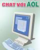 Ebook Hướng dẫn sử dụng chat với AOL: Phần 1 - Đức Hùng