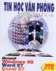Ebook Tin học văn phòng chứng chỉ A - B: Phần 1 - NXB Đồng Nai