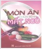 Ebook Món ăn chữa bệnh mất ngủ: Phần 1 - Nguyễn Khắc Khoái