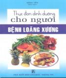 Ebook Thực đơn dinh dưỡng cho người bệnh loãng xương: Phần 1 - Hồng Yến