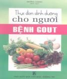 Ebook Thực đơn dinh dưỡng cho người bệnh Gout: Phần 1 - Hương Gianngười g