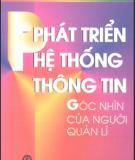 Ebook Phát triển hệ thống thông tin - Góc nhìn của người quản lý: Phần 1 - Ngô Trung Việt