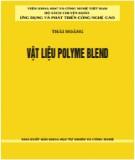 Ebook Vật liệu Polyme blend: Phần 1 - Thái Hoàng