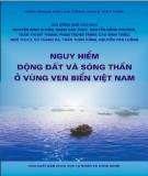 Ebook Nguy hiểm động đất và sóng thần ở vùng ven biển Việt Nam: Phần 1 - NXB Khoa học tự nhiên và công nghệ