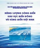 Ebook Năng lượng sóng biển khu vực biển Đông và vùng biển Việt Nam: Phần 2 - NXB Khoa học tự nhiên và công nghệ