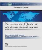 Ebook Nghiên cứu quốc tế - Một số vấn đề lý luận và thực tiễn: Phần 1 - Khoa Quốc tế học (ĐH KHXH&NV TP.HCM)