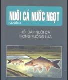 Ebook Nuôi cá nước ngọt (Tập 3: Hỏi đáp nuôi cá trong ruộng lúa) - NXB Lao động xã hội
